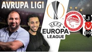 Hücum hattı: Avrupa Lig son 16 turu Olympiakos – Beşiktaş