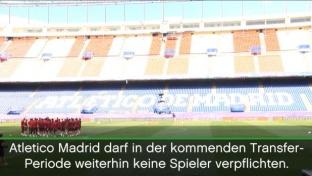 Atleticos Transfersperre bleibt bestehen