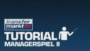 Tutorial: Managerspiel II
