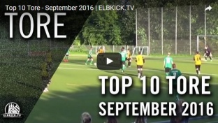 Top 10 Tore - September 2016 | ELBKICK.TV