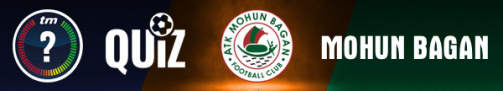 How well do you know Mohun Bagan; Test your knowledge